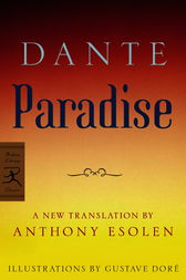 Paradise by Dante;  Anthony Esolen;  Gustave Dore