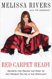 Red Carpet Ready by Melissa Rivers