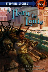 A Horn for Louis by Eric A. Kimmel