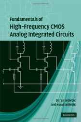 Fundamentals of High-Frequency CMOS Analog Integrated Circuits by Duran Leblebici