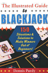 Illustrated Guide to Blackjack by Dennis Purdy