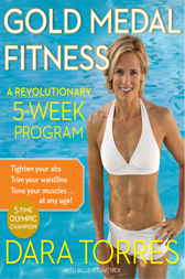 Gold Medal Fitness by Dara Torres