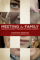 Meeting the Family by Donovan Webster