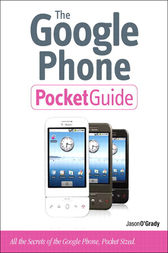 The Google Phone Pocket Guide by Jason D. O'Grady