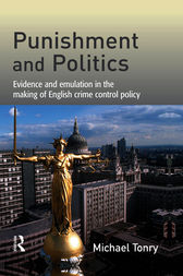 Punishment and Politics by Michael Tonry