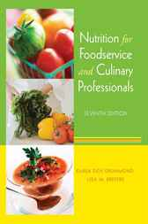 Nutrition for Foodservice and Culinary Professionals by Karen E. Drummond