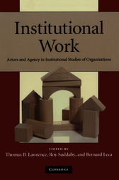 Institutional Work by Thomas B. Lawrence
