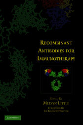 Recombinant Antibodies for Immunotherapy by Melvyn Little