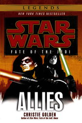 Allies: Star Wars Legends (Fate of the Jedi) by Christie Golden