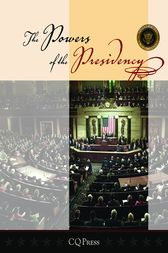 Powers of the Presidency by CQ Press