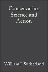 Conservation Science and Action by William J. Sutherland