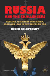 Russia and the Challengers by Helen Belopolsky
