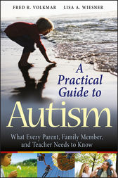 A Practical Guide to Autism by Fred R. Volkmar