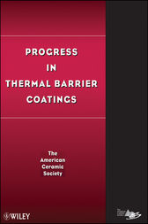 Progress in Thermal Barrier Coatings by The) ACerS (American Ceramics Society