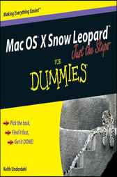 Mac OS X Snow Leopard Just the Steps For Dummies by Keith Underdahl