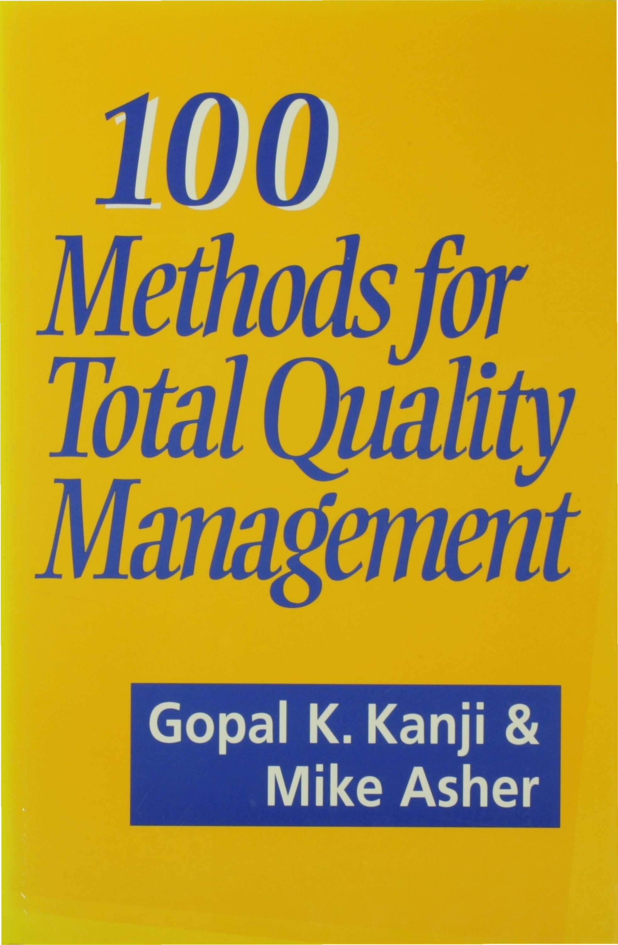 Download Ebook 100 Methods for Total Quality Management by Gopal K Kanji Pdf