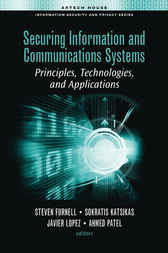 Securing Information and Communications Systems by Javier Lopez