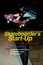 Skateboarder's Start-Up by Doug Werner