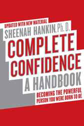 Complete Confidence Updated Edition by Sheenah Hankin