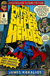 The Physics of Superheroes: Spectacular Second Edition