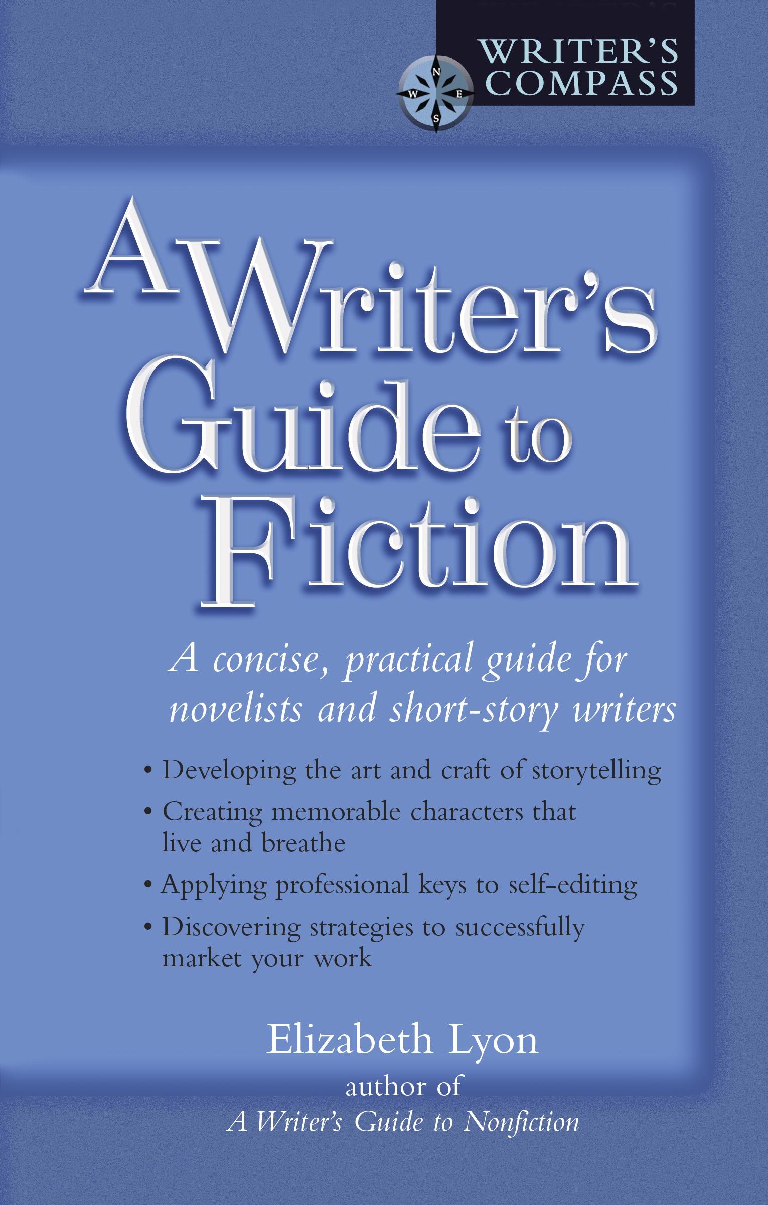 Download Ebook A Writer's Guide to Fiction by Elizabeth Lyon Pdf
