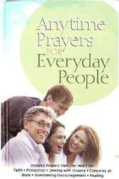 Anytime Prayers for Everyday People by No Author