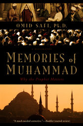 Memories of Muhammad by Omid Safi