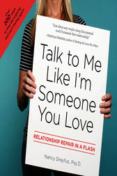 Talk to Me Like I'm Someone You Love by Nancy Dreyfus