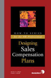 Designing Sales Compensation Plans by Jerome A. Colletti