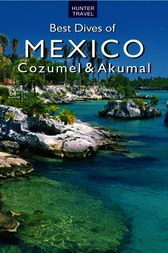 Best Dives of Mexico by Joyce Huber
