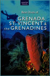Best Dives of Grenada, St. Vincent & the Grenadines by Joyce Huber