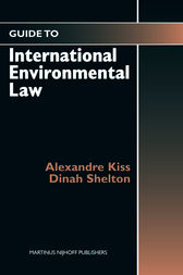 Guide to International Environmental Law by Alexandre Kiss