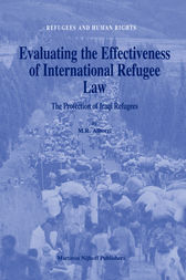 Evaluating the Effectiveness of International Refugee Law by M.R. Alborzi