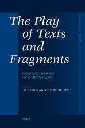 The Play of Texts and Fragments by J.C.R. Cousland