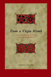 From a Virgin Womb by Andrew Welburn