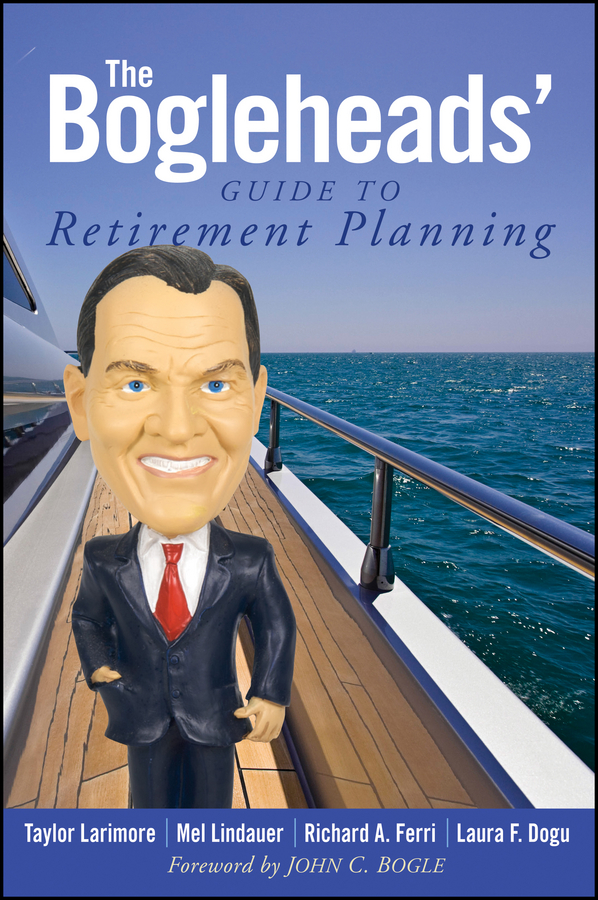 Download Ebook The Bogleheads' Guide to Retirement Planning by Taylor Larimore Pdf