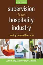 Supervision in the Hospitality Industry by John R. Walker