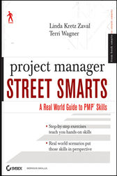 Project Manager Street Smarts by Terri Wagner