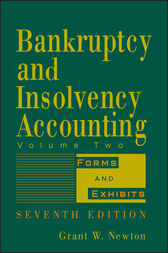 Bankruptcy and Insolvency Accounting, Volume 2 by Grant W. Newton