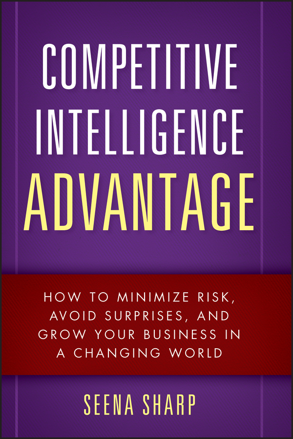 Download Ebook Competitive Intelligence Advantage by Seena Sharp Pdf