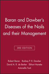 Baran and Dawber's Diseases of the Nails and their Management by Robert Baran