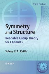 Symmetry and Structure by Sidney F. A. Kettle