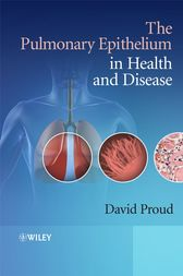 The Pulmonary Epithelium in Health and Disease by David Proud