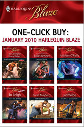 One-Click Buy: January 2010 Harlequin Blaze by Harlequin;  Julie Kenner;  Kathleen O'Reilly;  Jo Leigh;  Sarah Mayberry;  Lori Wilde