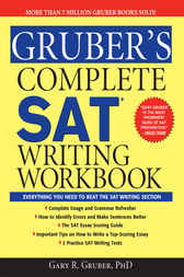 Gruber's Complete SAT Writing Workbook by Dr. Gary R. Gruber