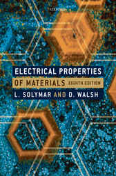 Electrical Properties of Materials by Laszlo Solymar