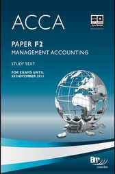 ACCA Paper F2 - Management Accounting Study Text, 2009 by BPP Learning Media