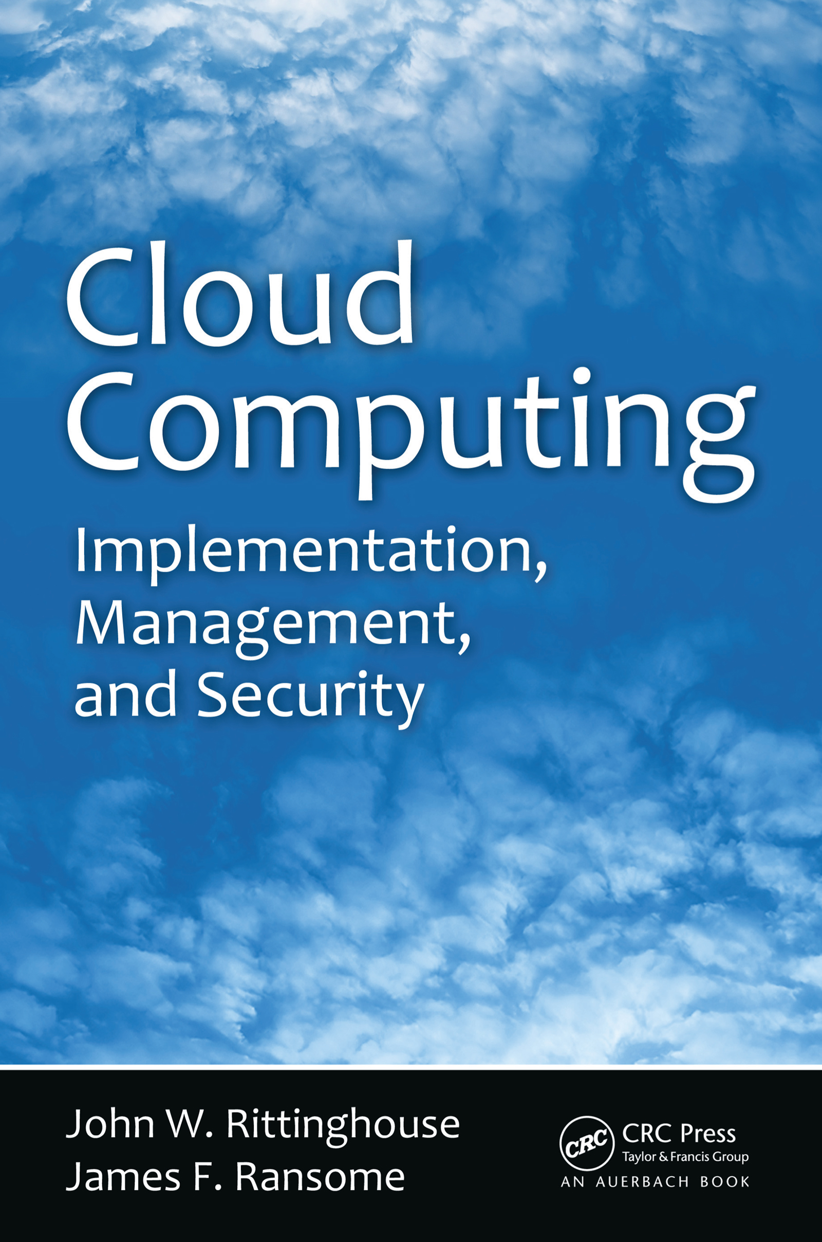 Download Ebook Cloud Computing by John W. Rittinghouse Pdf