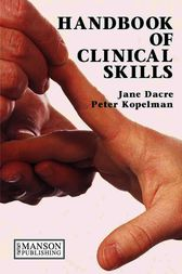 Handbook of Clinical Skills by Jane Dacre