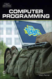 Computer Programming for Teens by Mary Farrell